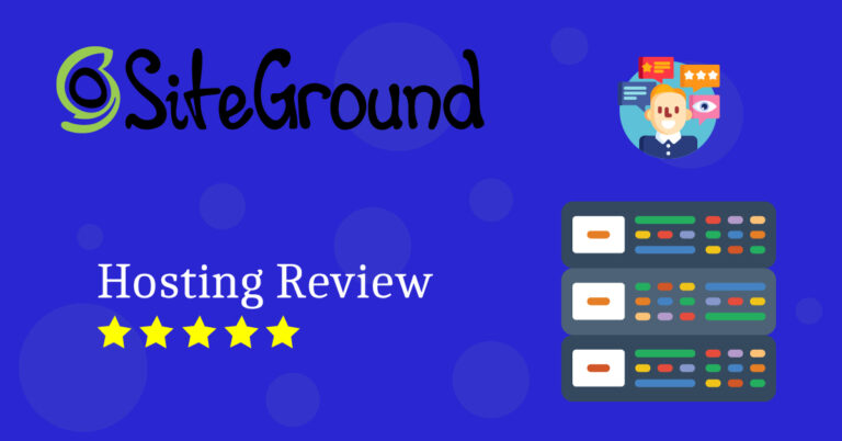 Siteground Hosting Review | Best Shared Host