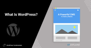 what is WordPress | A simple explanation