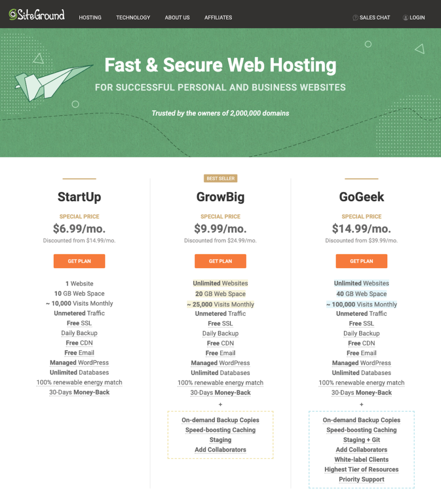 Siteground offers 3 hosting plans