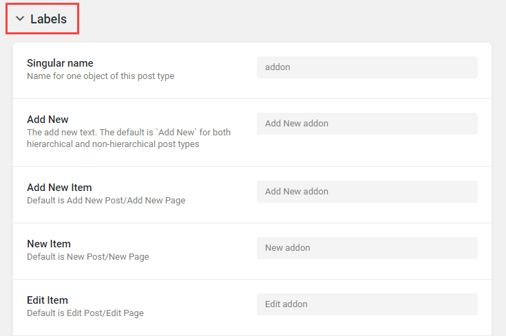 Add labels for your new post type to be used throughout the WordPress dashboard